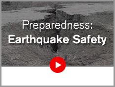 Preparedness: Earthquake Safety