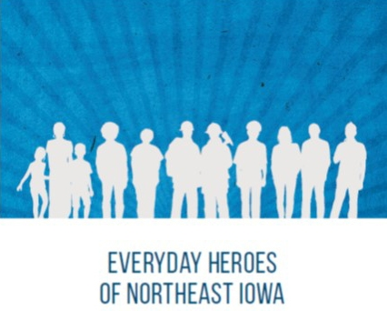 Image result for Everyday Heroes of Northeast Iowa