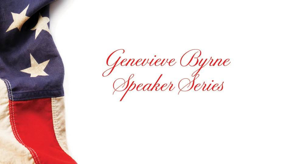 Web banner with an American flag draped on one said and text that reads Genevieve Byrne Speaker Series.