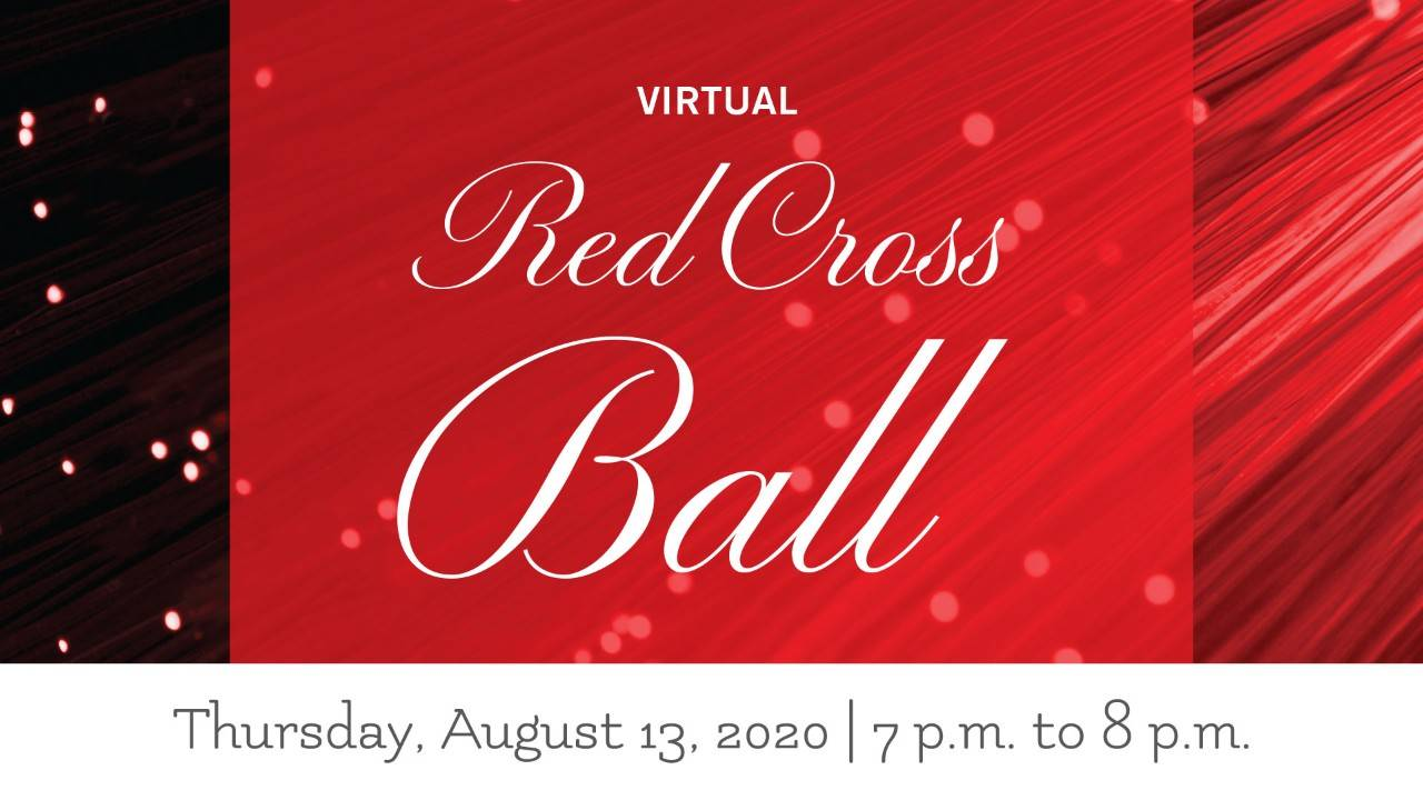 29th Annual Red Cross Ball title with message about going virtual with red and text