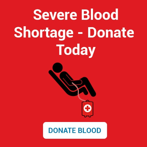 Severe Blood Shortage. Donate Today