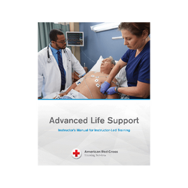 Advanced Life Support Instructor's Manual for Instructor-Led Training