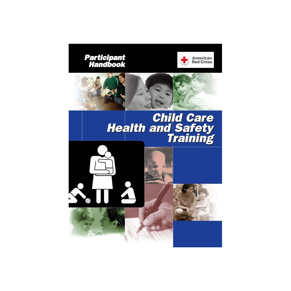 Child Care Health Safety Training Program Participant Handbook