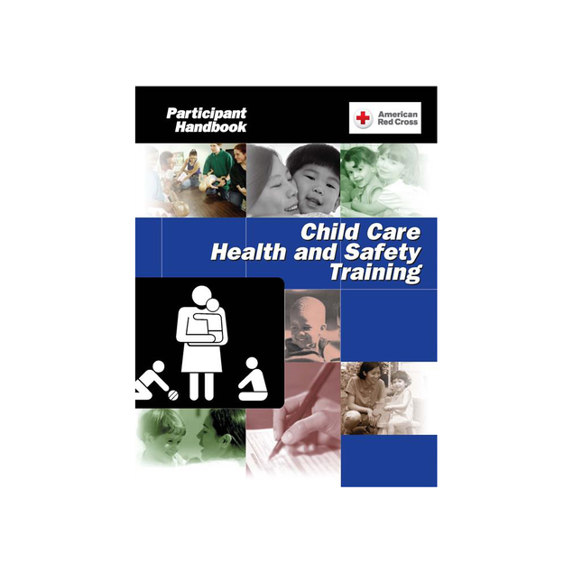 Child Care Health & Safety Training Program Participant Handbook