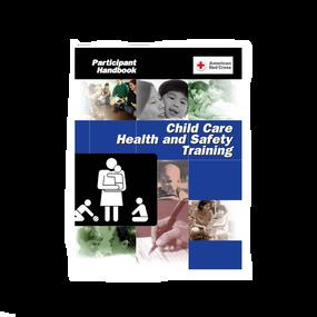 Child Care Health & Safety Training Program Participant Handbook