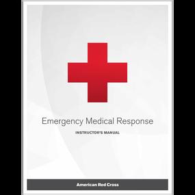 Emergency Medical Response Instructor Manual, (EA) Rev. 12/17