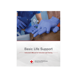 American Red Cross Basic Life Support Instructor's Manual for Instructor-Led Training