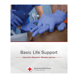 American Red Cross Basic Life Support Instructor's Manual for Blended Learning