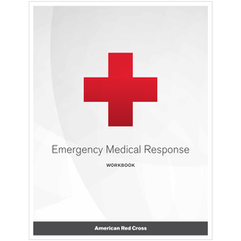 Emergency Medical Response Workbook, (EA) Rev. 12/17